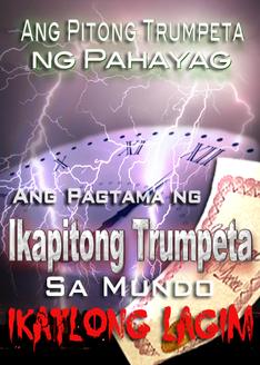 Ang Pitong Trumpeta ng Pahayag   Ang Huling Pitong mga Salot ng Ikatlong Lagim