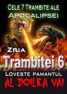 Cele 7 Trambite ale Apocalipsei   Masacrul Demonic al celui de al doilea Vai (Trambita 6)
