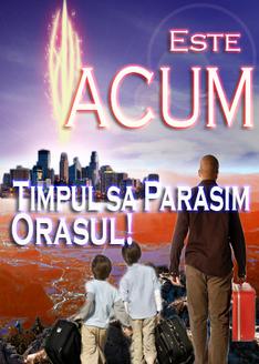 Este ACUM Timpul sa Parasim Orasul!