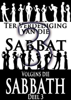 Ter Verdediging van die Sabbat volgens die Maan │ Deel 3
