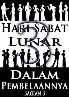 Lunar Sabat Dalam Pembelaannya | Bagian 3
