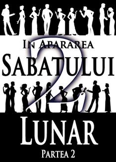In Apararea Sabatului Lunar   Partea 2