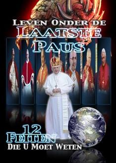 Leven Onder de Laatste Paus: 12 Feiten Die U Moet Weten