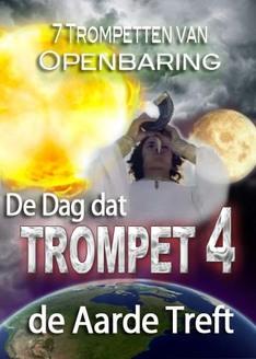 7 Trompetten van Openbaring | De Dag dat Trompet 4 de Aarde Treft