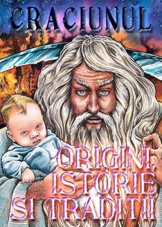 Craciunul: Origini, Istorie si traditii