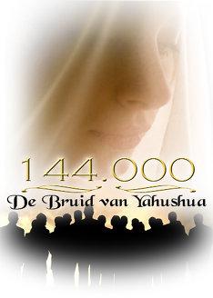 144.000: De Bruid van Yahushua
