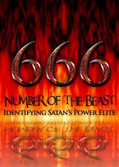 666: Number of the Beast | Identifying Satan's Power Elite!