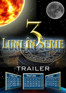 Trei Luni în Serie | Trailer