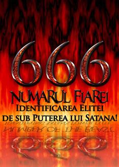 666: Numărul Fiarei | Identificarea Elitei de sub Puterea lui Satana!