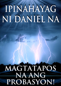 Ipinahayag ni Daniel na Magtatapos na ang Probasyon!
