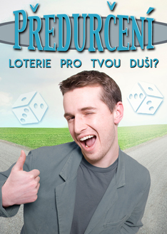 Předurčení: Loterie pro tvou duši