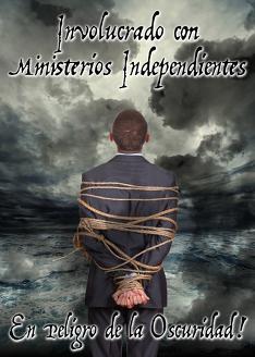 Enredado con Ministerios Independientes: En Peligro de la Oscuridad!