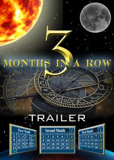 Three Months in a Row | Trailer