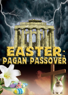 Easter | The Pagan Passover