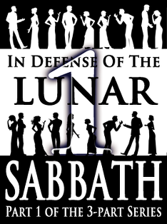 In Defense of the Lunar Sabbath | Part 1