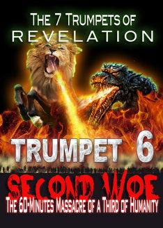 7 Trumpets of Revelation | Demonic Massacre of 2nd Woe (Trumpet 6)