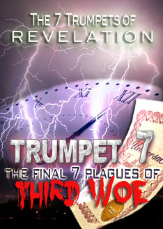 7 Trumpets of Revelation | The Final 7 Plagues of 3rd Woe (Trumpet 7)