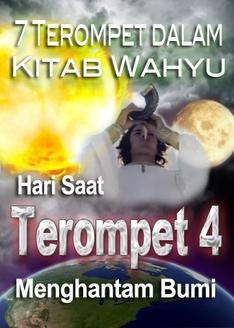 7 Terompet dalam Kitab Wahyu | Hari Saat Terompet 4 Menghantam Bumi