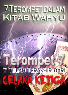 7 Terompet dalam Kitab Wahyu   7 Tulah Terakhir dari Celaka ke-3