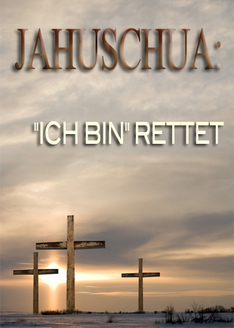 Sein Name ist Wunderbar | Teil 3 - JAHUSCHUA: