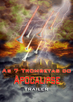 As 7 Trombetas do Apocalipse | Trailer