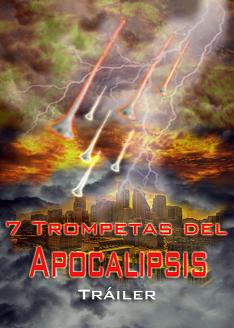 7 Trompetas del Apocalipsis   Tráiler