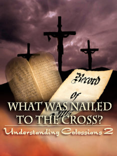 What was Nailed to the Cross? | Understanding Colossians 2