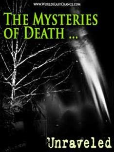 Death   Its Mysteries Unraveled