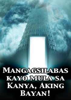 Mangagsilabas kayo mula sa Kanya, Aking Bayan!