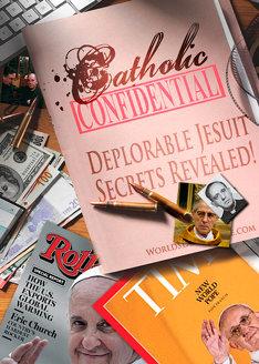 Catholic Confidential | Deplorable Jesuit Secrets Revealed!